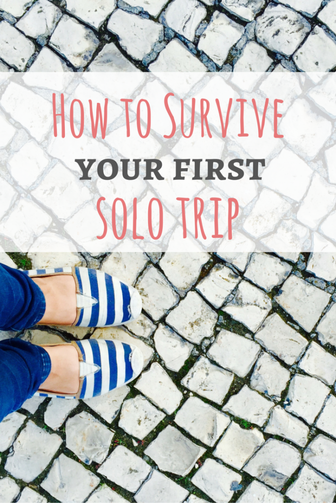 How to Survive Your First Solo Trip - Great tips on how to prepare and enjoy traveling alone from Passport & Plates Blog!