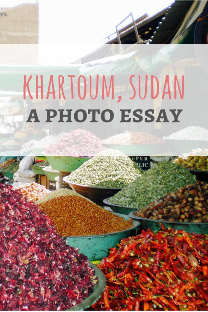 A photo essay of Khartoum, Sudan from Passport & Plates Blog!