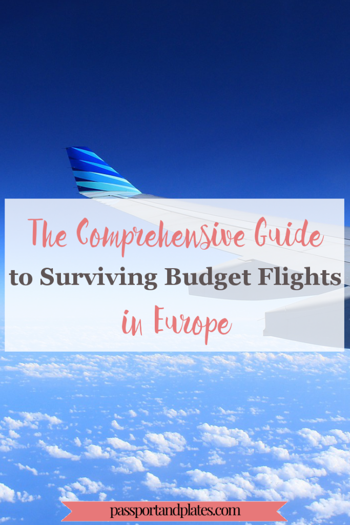 Budget airlines can sometimes be a pain with all their rules, but read this guide to budget airlines in Europe, and see how to make your flight fun and easy! | http://passportandplates.com