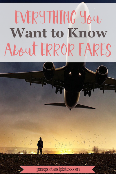 Wondering what in the world airline error fares are and how they can help you save money? Read this to learn everything you want to know about error fares and start saving money today! | http://passportandplates.com
