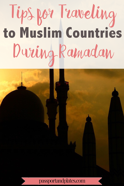 If you're traveling during Ramadan in a Muslim-majority country, CLICK to read these tips to learn more about the Muslim holy month and make the most of your visit! | http://passportandplates.com