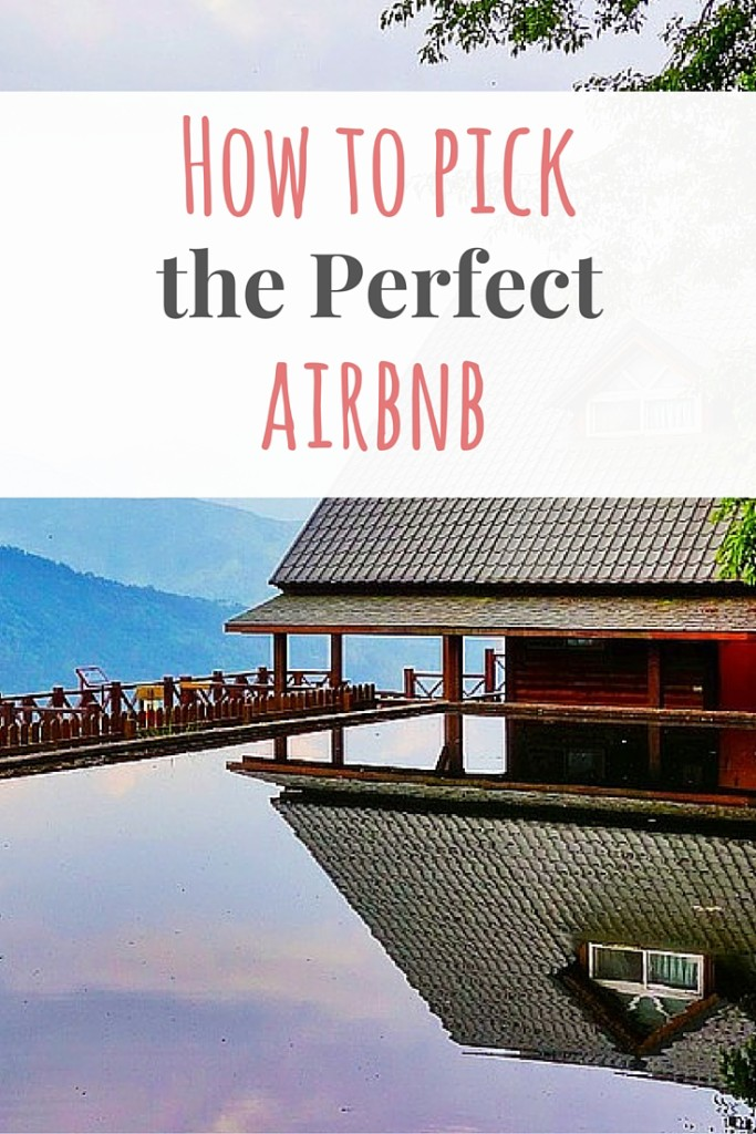 How to Pick the Perfect Airbnb
