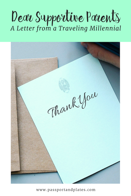 A Thank You Letter To My Supportive Parents Passport Plates